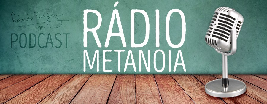 radio metanoia tamanho menor_NOVO